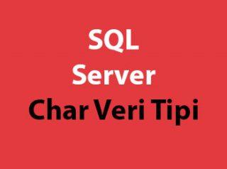 SQL Server Char Veri Tipi