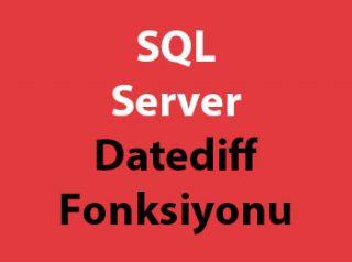 SQL Server Datediff Fonksiyonu