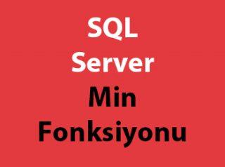 SQL Server Min Fonksiyonu