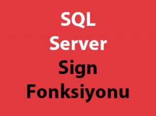 SQL Server Sign Fonksiyonu