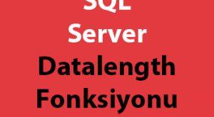 SQL Server Datalength Fonksiyonu