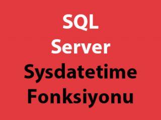 SQL Server Sysdatetime Fonksiyonu