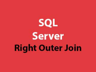 SQL Server Right Outer Join