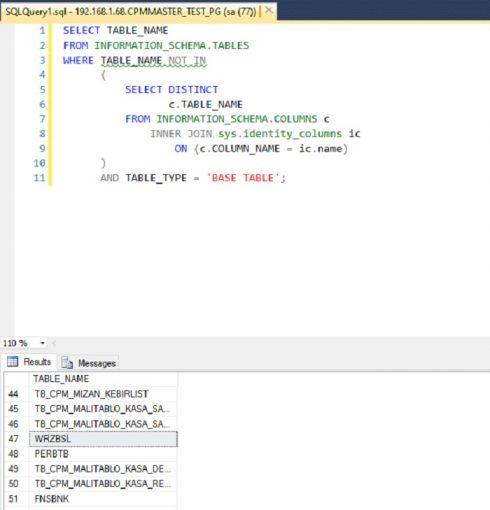 SQL Server'da Identity Kolonuna Sahip Olmayan Tabloları Listelemek