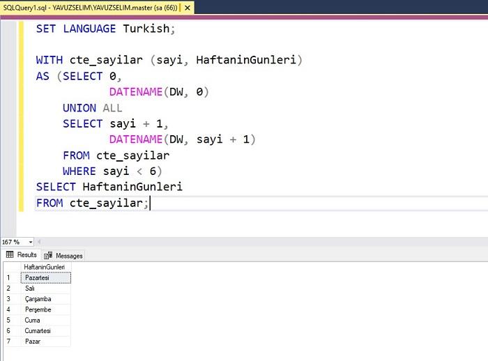 SQL Server'da CTE Kullanarak Haftanın Günlerini Listelemek